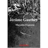 "Afficher ""Mayotte express"""