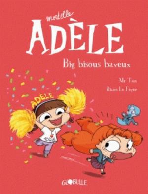 """Afficher """"Mortelle Adèle n° 13<br /> Big bisous baveux"""""""