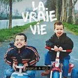"""Afficher """"La vraie vie"""""""