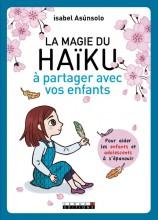 """Afficher """"La magie du haïku à partager avec vos enfants"""""""