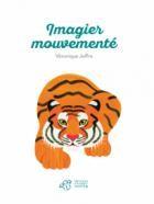 """Afficher """"Imagier mouvementé"""""""