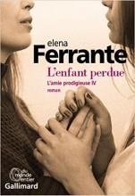 vignette de 'L'amie prodigieuse n° 4<br /> L'enfant perdue (Elena Ferrante)'