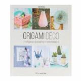 """Afficher """"Origami déco - 27 modèles élégants et intemporels"""""""