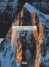 """Afficher """"Les Plus belles courses des grands alpinistes"""""""