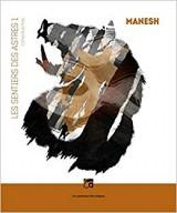 """Afficher """"Les Sentiers des astres n° 1<br /> Manesh"""""""