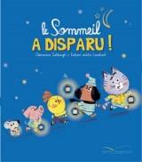 """Afficher """"Les grandes thématiques de l'enfance Le sommeil a disparu !"""""""