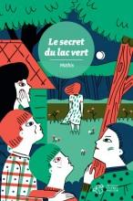 """Afficher """"Le secret du lac vert"""""""