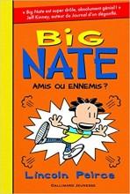 "Afficher ""Big Nate 8 - Amis ou ennemis"""