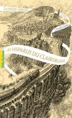 """Afficher """"La passe-miroir Les disparus du Clairdelune"""""""