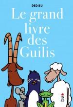 vignette de 'Le grand livre des guilis (Thierry Dedieu)'