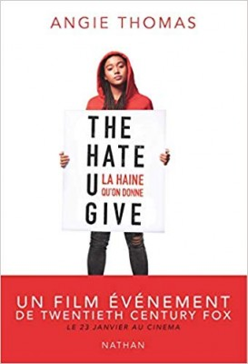 f149bada8a020 Type de document  livre vignette de  The hate u give (Angie Thomas)