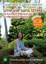 """Afficher """"Une vie sans stress"""""""