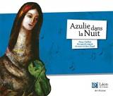 """Afficher """"Azulie dans la nuit"""""""
