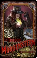 "Afficher ""La trilogie Morgenstern"""