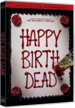 """Afficher """"Happy Birthdead"""""""