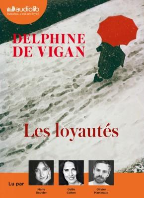 """Afficher """"Les loyautés"""""""