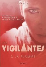 """Afficher """"Les Vigilantes n° 2 La Flamme"""""""