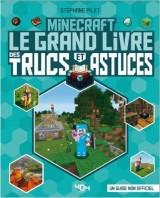 """Afficher """"Minecraft - Le grand livre des trucs et astuces"""""""