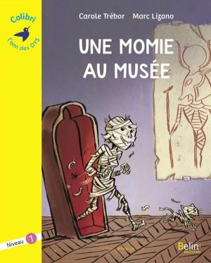 """Afficher """"Momie au musée (Une)"""""""