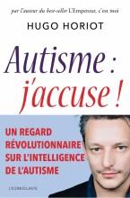 """Afficher """"Autisme : j'accuse !"""""""