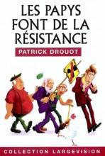"""Afficher """"Les papys font de la résistance"""""""