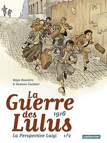 """Afficher """"La guerre des Lulus 1916, La perspective Luigi 1/2"""""""