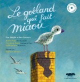 vignette de 'Le Goéland qui fait miaou (Jérôme Attal)'