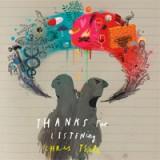 """Afficher """"Thanks for listening"""""""