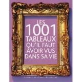 """Afficher """"Les 1001 tableaux qu'il faut avoir vus dans sa vie"""""""