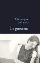 vignette de 'Le guetteur (Christophe Boltanski)'