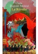 vignette de 'La révolte (Clara Dupont-Monod)'