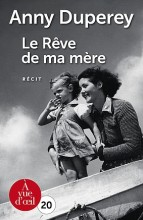 """Afficher """"Le Rêve de ma mère"""""""