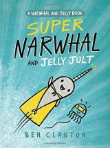 """Afficher """"A Narwhal and Jelly Book n° 2 Super Narwhal and Jelly Jolt"""""""