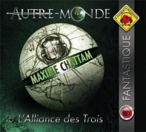 vignette de 'Autre-Monde n° 1<br /> L'alliance des trois (Maxime Chattam)'