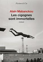 vignette de 'Les cigognes sont immortelles (Alain Mabanckou)'