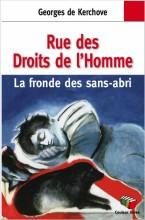 """Afficher """"Rue des Droits de l'Homme - La fronde des sans-abri"""""""