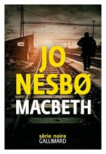 vignette de 'Macbeth (Jo Nesbø)'