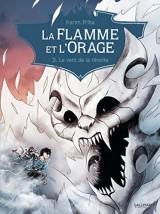 """Afficher """"La flamme et l'orage n° 3<br /> Le vent de la révolte"""""""