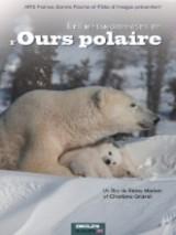 """Afficher """"Les Métamorphoses de l'ours polaire"""""""