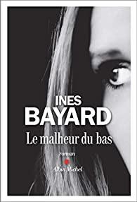 """Afficher """"Le malheur du bas"""""""