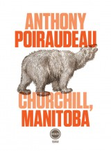 vignette de 'Churchill, Manitoba (Anthony Poiraudeau)'