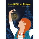 """Afficher """"lumière de Bouchka (La)"""""""