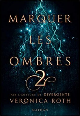 "Afficher ""Marquer les ombres n° 2 Marquer les ombres (tome 2)"""