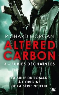 """Afficher """"Altered carbon - série complète n° 3 Furies déchaînées"""""""