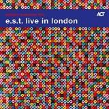 "Afficher ""E.S.T. live in London"""
