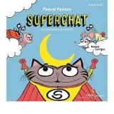 vignette de 'Superchat (Pascal Parisot)'
