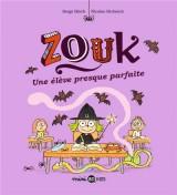 """Afficher """"Zouk n° 18 Une élève presque parfaite : Zouk, 18"""""""