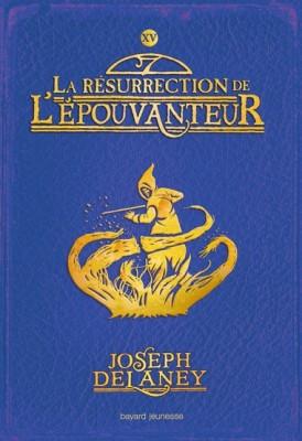 """Afficher """"L'Epouvanteur n° 15 La résurrection de l'Epouvanteur"""""""