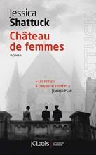 vignette de 'Château de femmes (Jessica Shattuck)'