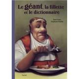 """Afficher """"Le géant, la fillette et le dictionnaire"""""""